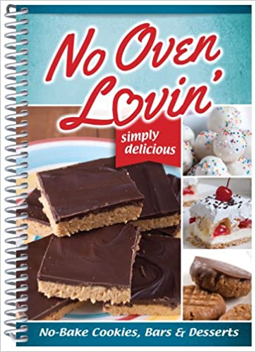 No oven lovin no bake recipes for cakes cookies bars cq no oven lovin no bake recipes for cakes cookies bars cq products 9781563834950 amazon books forumfinder