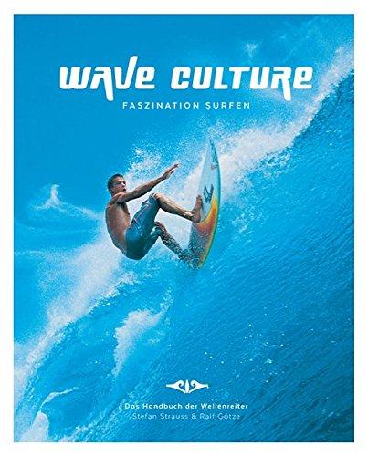 Price comparison product image Wave Culture - Faszination Surfen