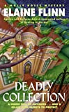 Front cover for the book Deadly Collection by Elaine Flinn