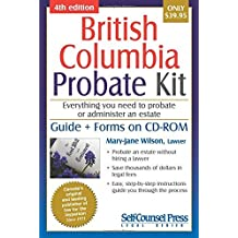 Probate Kit for British Columbia: Everything you need to probate an estate by Mary-Jane Wilson (2015-10-15)