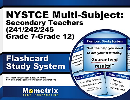 NYSTCE Multi-Subject: Secondary Teachers (241/242/245 Grade 7-Grade 12) Flashcard Study System: NYSTCE Test Practice Questions & Exam Review for the ... Teacher Certification Examinations (Cards)