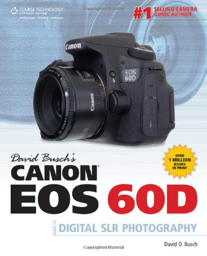 [PDF] David Busch?s Canon EOS 60D Guide to Digital SLR Photography Free Download | Publisher : Course Technology PTR | Category : Computers & Internet | ISBN 10 : 1435459385 | ISBN 13 : 9781435459380