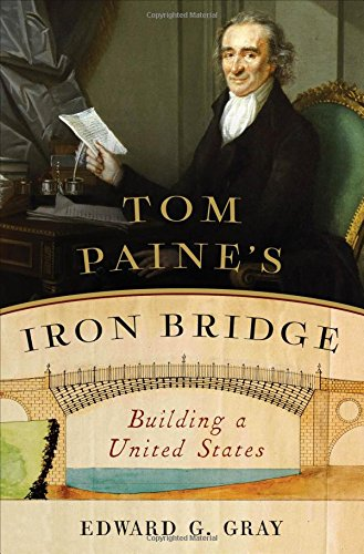 Tom Paines Iron Bridge  Building A United States