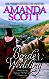 Border Wedding by Amanda Scott front cover