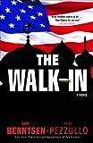 The Walk-In, Ralph Pezzullo and Gary Berntsen, 0307394824