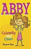 Calamity and Chaos, Margaret Ryan, 0340917903