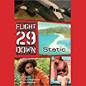 Static #1: Flight 29 Down Audiobook by Walter Sorrells Narrated by Joshua Swanson