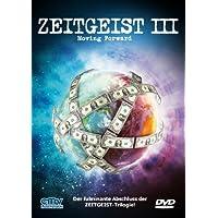 Zeitgeist III - Moving Forward