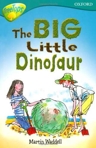 Download Oxford Reading Tree: Stage 9: TreeTops: The Big, Little Dinosaur pdf epub