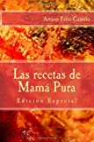 Las Recetas de Mamá Pura, Arturo Féliz-Camilo, 1492870870
