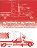 Bumper To Bumper, The Diesel Mechanics Student's Guide to Tractor-Trailer Operations, Revised