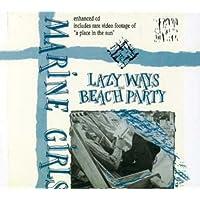 Lazy Ways/Beach Party (Ltd Ed)