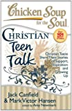 Best Christian Parenting Books - Chicken Soup for the Soul: Christian Teen Talk: Review