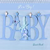 It's A Boy Baby Guest Book: Memory Message Book, Keepsake, With 100 Formatted Lined & Unlined Pages With Quotes, Photo Pages, Shower, Gift Log For ... Paperback (Newborns Guest Book) (Volume 32)