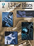 12-Bar Blues: The Complete Guide for Guitar Inside the Blues Series Book & Online Audio