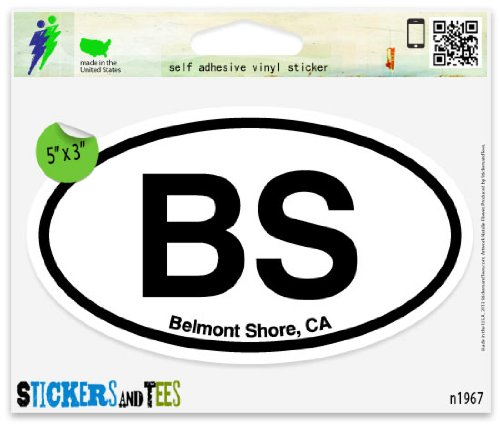 BS Belmont Shore CA California Oval Car Sticker Indoor Outdoor 5