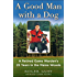 A Good Man with a Dog: A Game Warden's 25 Years in the Maine Woods