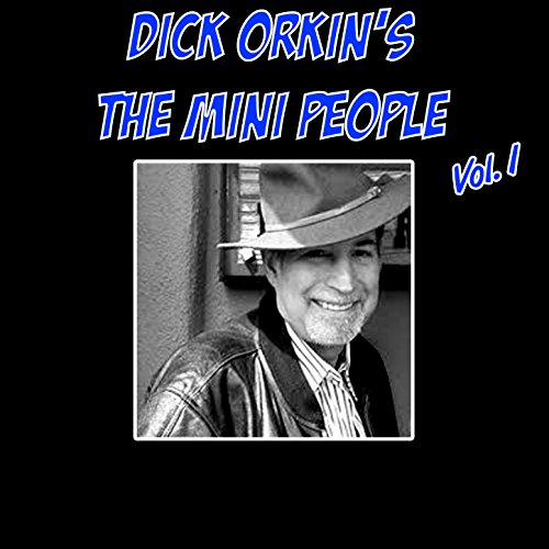 dick-orkins-the-mini-people-vol-1
