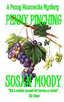 Penny Pinching (The Penny Wanawake Mysteries Book 6) by [Moody, Susan]