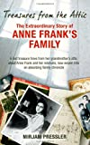 Treasures from the Attic: The Extraordinary Story of Anne Frank's Family by Mirjam Pressler front cover