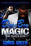 Dope Boy Magic: The Plug's Son