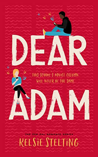Dear Adam (The Pen Pal Romance Series)