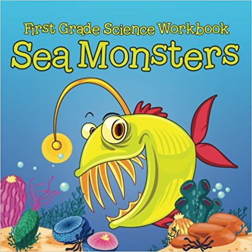 Book First Grade Science Workbook: Sea Monsters