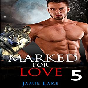 Marked for Love 5 Audiobook
