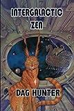 Intergalactic Zen, Dag Hunter, 1935582283