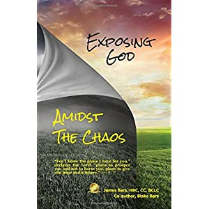 Exposing God Amidst the Chaos