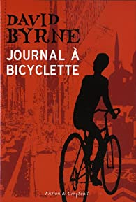 Journal à bicyclette par David Byrne