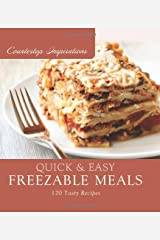 Quick and Easy Freezable Meals (Countertop Inspirations) Hardcover