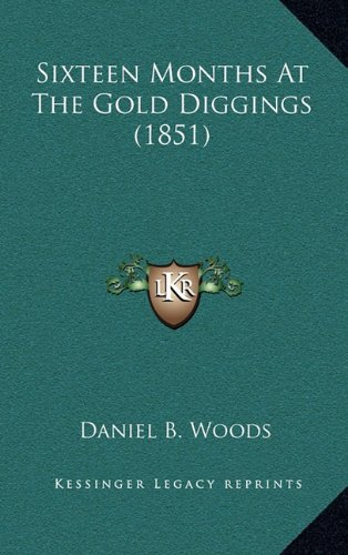Sixteen Months At The Gold Diggings (1851) pdf epub