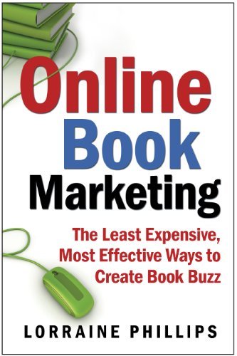 g: The Least Expensive, Most Effective Ways to Create Book Buzz ()