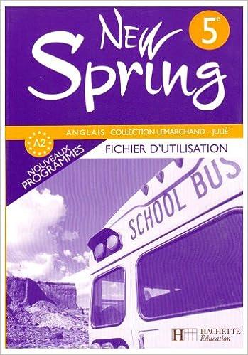 Livre New Spring 5e : Fichier d'utilisation pdf