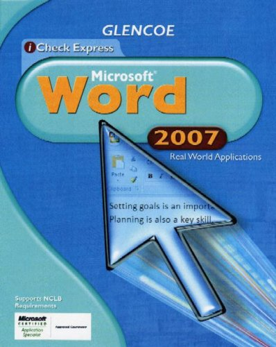 iCheck Series: Microsoft Office 2007, Real World Applications, Word, Student Edition (ACHIEVE MICROSOFT OFFICE 2003) (2007 Microsoft Buy Word)