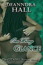 One Wrong Glance (The Citadel Series Book 3)