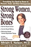 Strong Women, Strong Bones, Miriam E. Nelson and Sarah Wernick, 0399145974