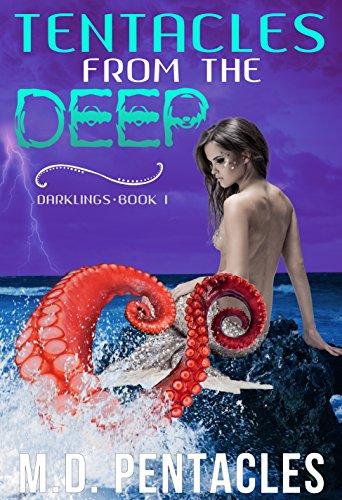 Tentacles from the Deep (A warlock, mermaid, kraken, monster girl, ménage dark fantasy) (Darklings Book 1)