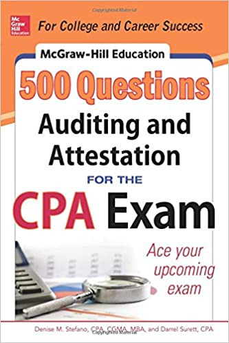 McGraw Hill Education 500 Auditing And Attestation Questions For The CPA Exam Hills Denise M Stefano Darrel Surett