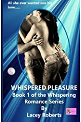 Whispered Pleasure (Whispering Romance) (Volume 1) Paperback
