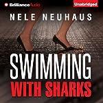 Swimming with Sharks | Nele Neuhaus,Christine M. Grimm (translator)