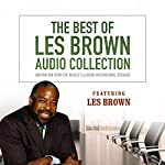 The Best of Les Brown Audio Collection: Inspiration from the World's Leading Motivational Speaker   Les Brown