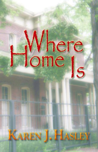 Where Home Is (The Laramie Series Book 3) by [Hasley, Karen J.]
