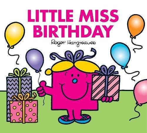 Little Miss Birthday (Mr. Men & Little Miss Celebrations)
