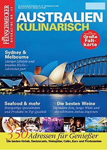 DER FEINSCHMECKER Australien kulinarisch (Feinschmecker Bookazines)