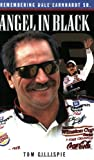 img - for Angel in Black: Remembering Dale Earnhardt Sr. book / textbook / text book