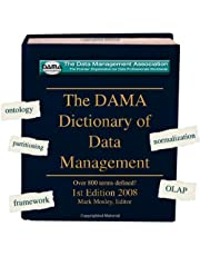 The Dama Dictionary of Data Management: Over 800 Terms Defined!