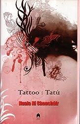Tattoo: Tatu by Nuala Ni Chonchuir (2009-01-01)