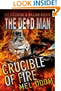 Crucible of Fire (Dead Man Book 19)